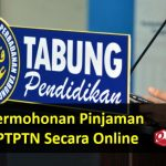 Permohonan Pinjaman PTPTN Secara Online