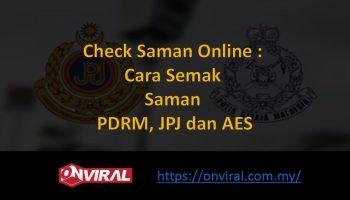 Check Saman Online : Cara Semak Saman PDRM, JPJ dan AES