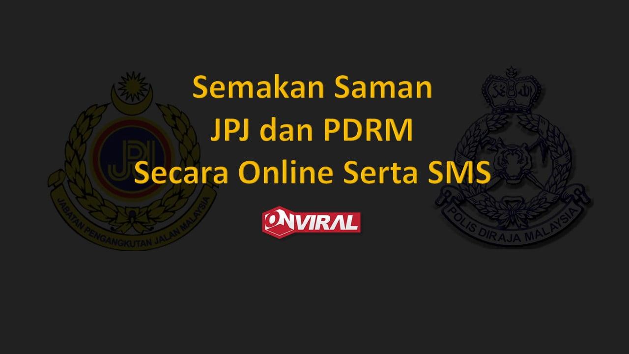 Semakan Saman JPJ dan PDRM